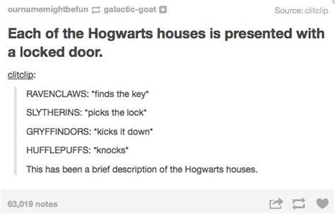 hogwarts houses traits i m peggysue part 81 the doors briefs and so true