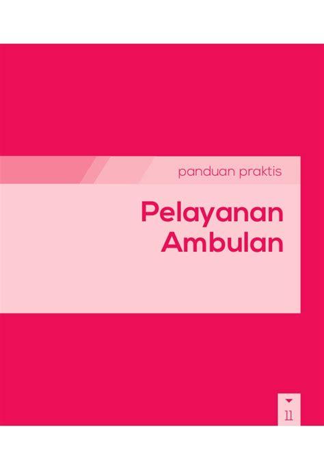 Panduan Praktis Pelayanan Kontrasepsi Kkb buku panduan praktis bpjs kesehatan pelayanan ambulan
