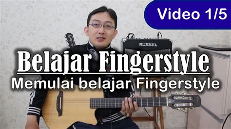 download video tutorial belajar gitar fingerstyle belajar gitar fingerstyle memulai belajar gitar