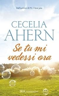 libro aphorisms on love and se tu mi vedessi ora recensione del libro di cecelia ahern su aphorism it