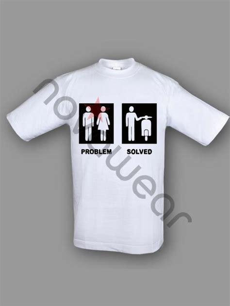 Kaos T Shirt Problem Solved problem solved t shirt 100 cotton t shirt white problem