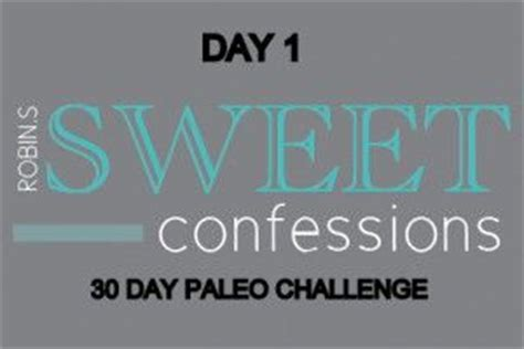 Detox Challenge Paleo by 30 Day Paleo Challenge The Pictures Seem Like This Really