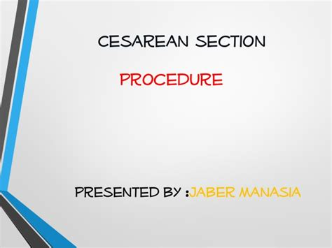 C Section Procedures by Cesarean Section Cs