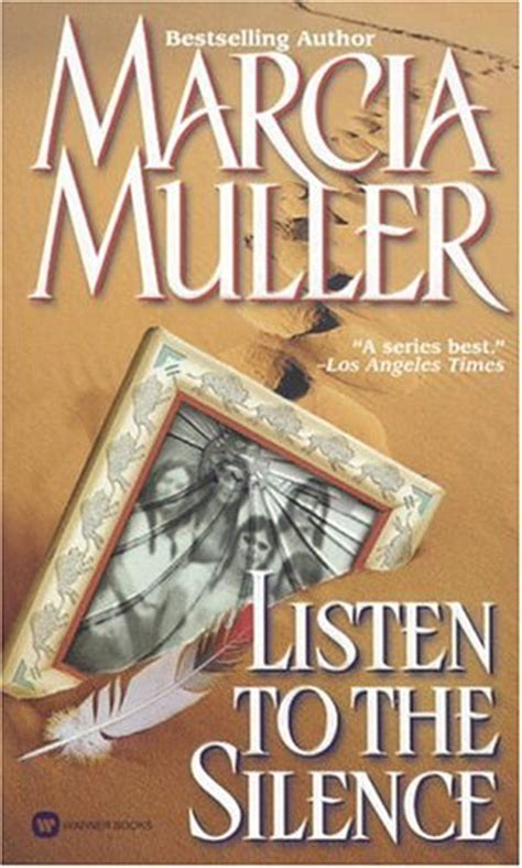 stomper listening in the silence books listen to the silence by marcia muller reviews