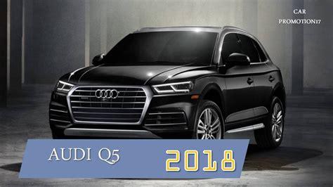 2018 audi q5 release date 2018 audi q5 us release date facelift