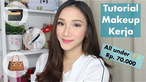 tutorial makeup by wardah tutorial makeup kerja wardah one brand tutorial youtube