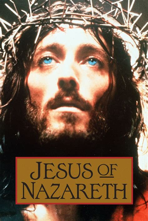124 Best Images About Jesus Of Nazareth 1977 Mini Series