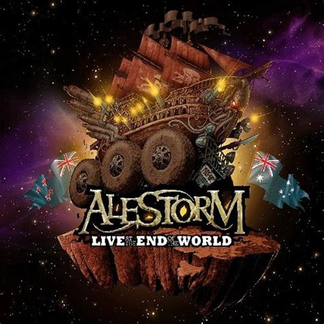 the at the end of the world on the possibility of in capitalist ruins books alestorm live at the end of the world nuclear blast