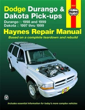 dodge durango repair manual 1998 2011 haynes repair manual for dodge durango 1998 and 1999 dodge dakota 1997 thru 1999