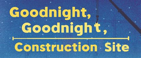 goodnight goodnight construction site the palace stamford