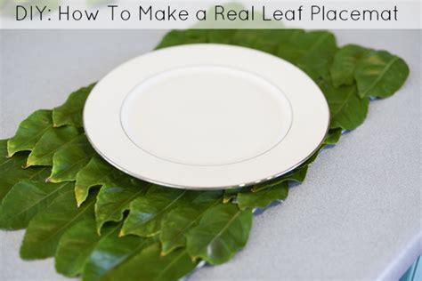How To Make A Paper Placemat - diy how to make a placemat using real leaves catch my
