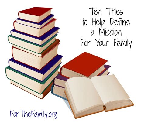 picture books definition ten titles to help define a mission for your family for