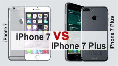 iphone 7 iphone 7 plus specs and features iphone 7 vs 7 plus