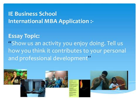 Ie Mba Application by Ie Activity I Enjoy