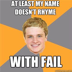 hey that doesn t rhyme a book for boys and their books at least my name doesn t rhyme with fail peeta mellark