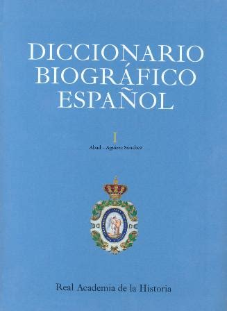 libro de esperanto curso diccionario e historia la real academia de la historia presenta el diccionario biogr 225 fico espa 241 ol revista de arte