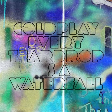 every teardrop coldplay download mp3 coldplay album every teardrop is a waterfall whatfontis com