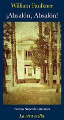 libro absalon absalon 161 absal 243 n absal 243 n de william faulkner gt poemas del alma