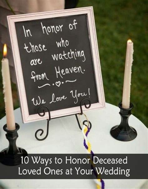 10 wedding ideas to remember deceased loved ones at your big day wedding wedding ideas and dr