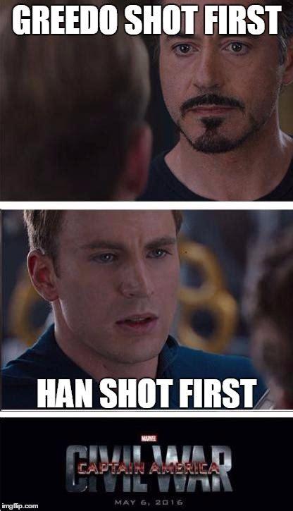 Han Shot First Meme - marvel civil war 2 memes imgflip