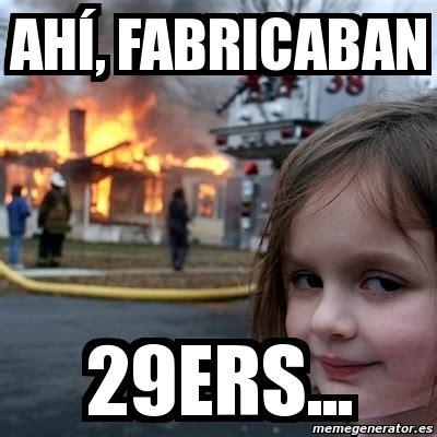 Disaster Girl Meme Generator - meme disaster girl ah 237 fabricaban 29ers 4369511