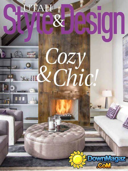 utah home design magazine utah style design winter 2016 2017 187 download pdf