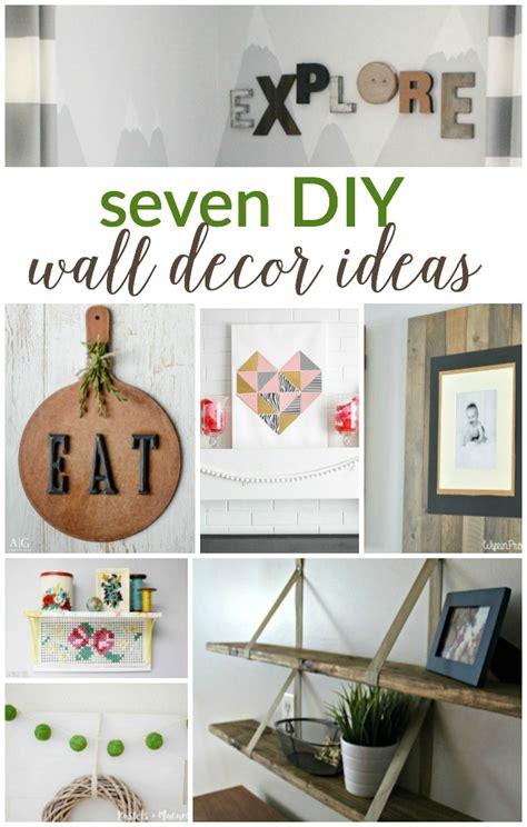 diy wall ideas 7 diy wall decor ideas work it wednesday place of my taste