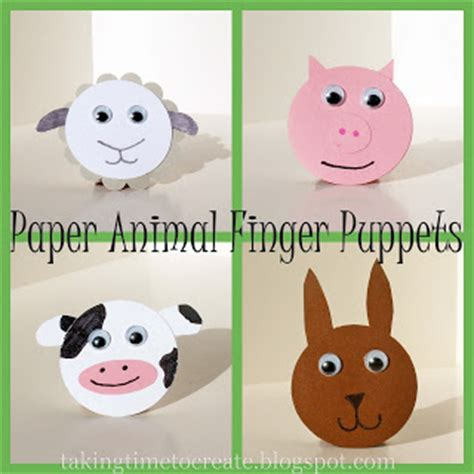 How To Make Animal Puppets With Paper - taking time to create paper animal finger puppets