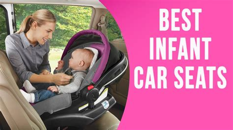 best car seats for infants most popular car seats for infants 8482
