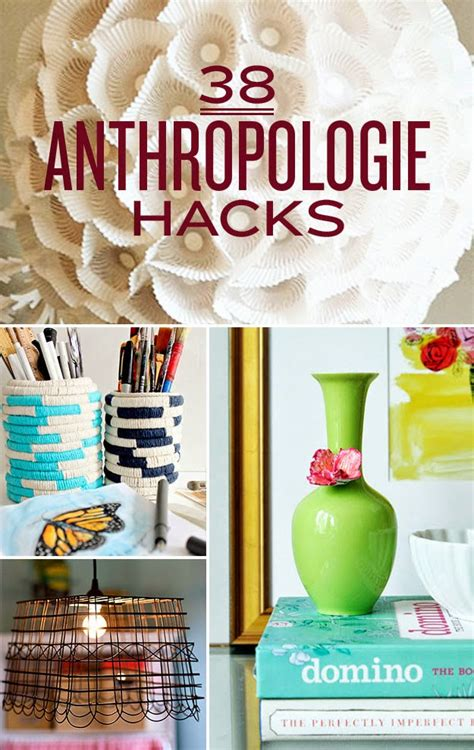 diy home hacks 39 anthropologie hacks diy craft projects
