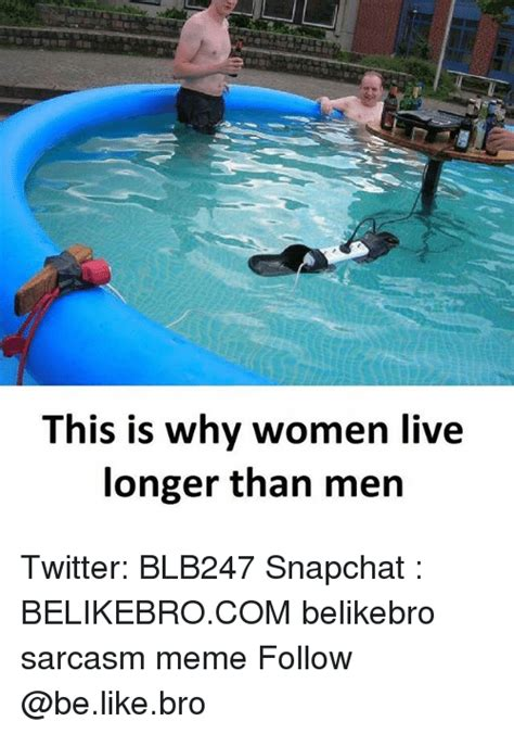 This Is Why Meme - this is why women live longer than men twitter blb247