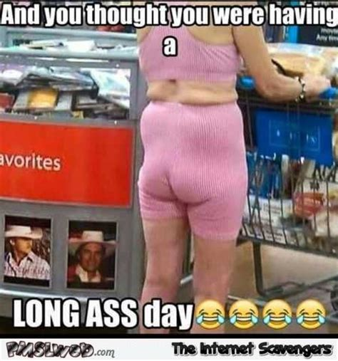 Flat Butt Meme - best 25 friday humor ideas on pinterest happy friday