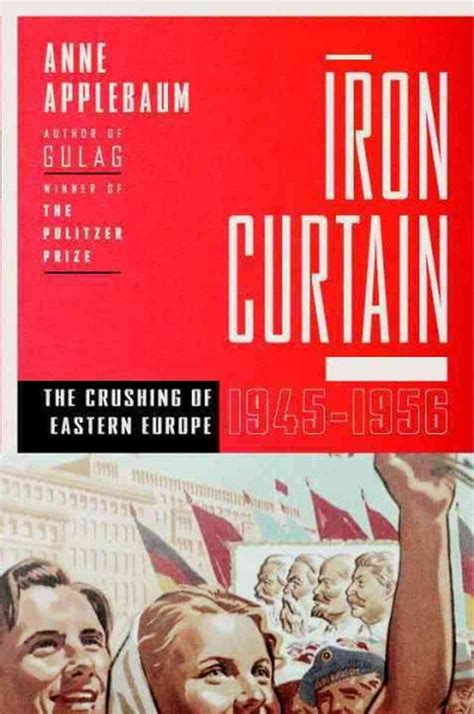 libro iron curtain the crushing interview anne applebaum author of iron curtain npr