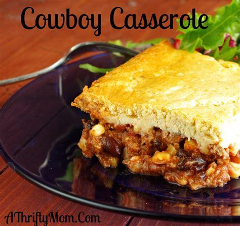 cowboy casserole ground beef recipe money saving