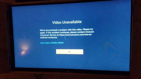 fixing amazon fire tv license error youtube