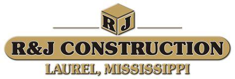 j j construction r j construction inc laurel ms 39443
