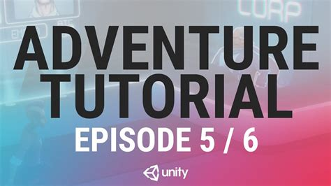 unity tutorial adventure game adventure game unity tutorial phase 5 of 6