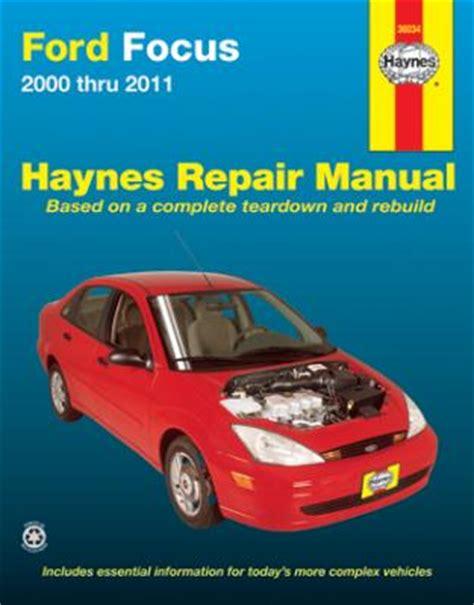online auto repair manual 2000 ford focus spare parts catalogs 2000 2011 ford focus haynes repair manual