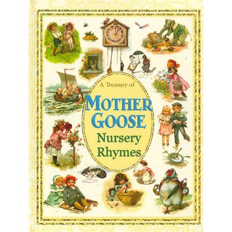 Mother Goose Nursery Rhyme Books by Treasury Of Mother Goose Nursery Rhymes Nursery Rhyme