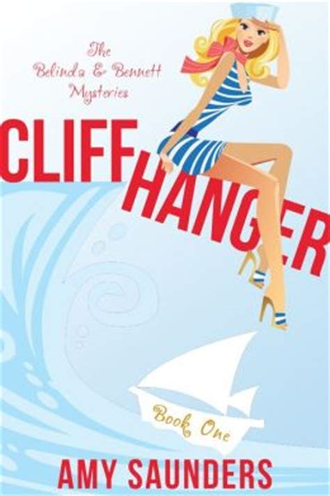 the mystery bennet books cliffhanger the belinda mysteries book one by
