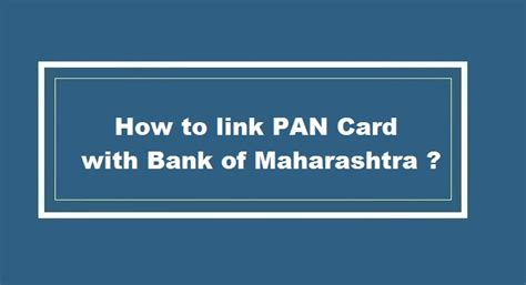 how to make pan card how to change address in bank of maharashtra