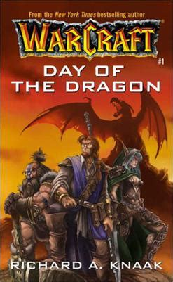 the wearle the erth dragons 1 books warcraft day of the