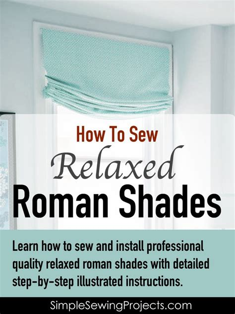 best 25 relaxed shade ideas on - How To Make Relaxed Shades