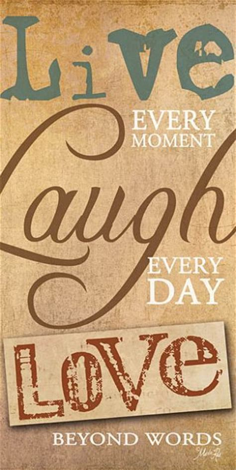 short quotes like live laugh love 1000 images about live laugh love on pinterest live