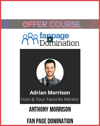 fan page domination review anthony morrison fan page domination for free download