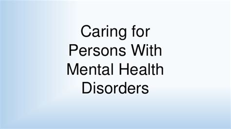 mental health section 1 section 5 caring for persons with mental health disorders 1
