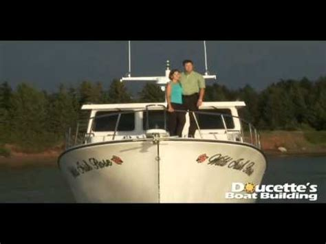 lobster boat builders pei doucette s boatbuilding prince edward island canada doovi