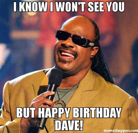 Dave Memes - birthday happy birthday davekc expedite trucking forums