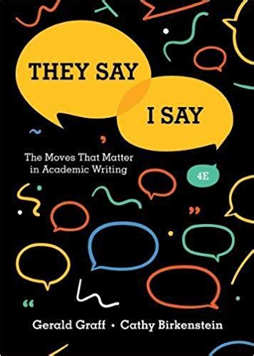 Amazon They Say I Say The Moves That Matter In Academic They Say I Say Chapter 4 Templates