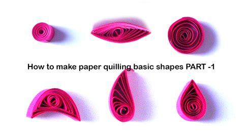 paper quilling tutorial for beginners pdf how to make quilling basic shapes for beginners tutorial